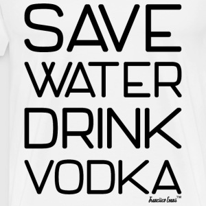 Save Water drink Vodka - Francisco Evans ™ T-Shirts - Männer Premium T-Shirt