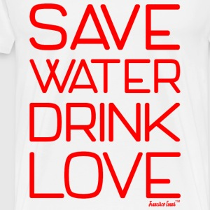 Save Water drink Love - Francisco Evans ™ T-Shirts - Männer Premium T-Shirt