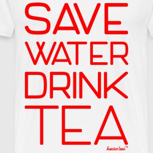 Save Water drink Tea - Francisco Evans ™ T-Shirts - Männer Premium T-Shirt