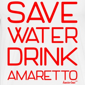 Save Water drink Amaretto - Francisco Evans ™ T-Shirts - Männer Premium T-Shirt