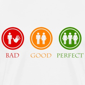 Bad good perfect - Threesome (adult humor) T-shirts - Mannen Premium T-shirt
