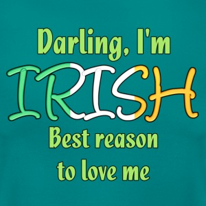 Irish - Reason to love me - Frauen T-Shirt