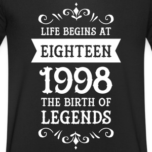Life Begins At Eighteen-1998 The Birth Of Legends T-shirts - Mannen T-shirt met V-hals