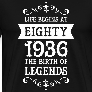 Life Begins At Eighty - 1936 The Birth Of Legends T-shirts - Mannen Premium T-shirt