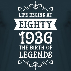 Life Begins At Eighty - 1936 The Birth Of Legends T-shirts - Mannen T-shirt