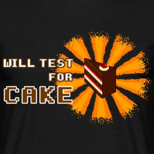 Black will test for cake T-Shirts - Men's T-Shirt