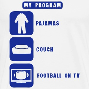 football tv program pajamas couch quote T-Shirts - Men's Premium T-Shirt