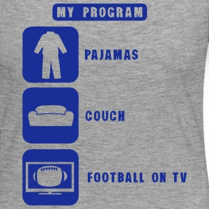 football tv program pajamas couch quote Long Sleeve Shirts - Women's Premium Longsleeve Shirt