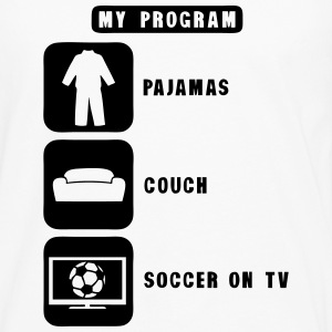soccer tv program pajamas couch quote Long sleeve shirts - Men's Premium Longsleeve Shirt