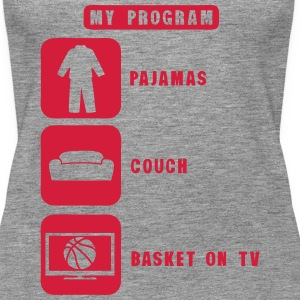 basketball tv program pajamas couch quote 2602 Tops - Women's Premium Tank Top