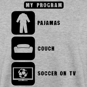 soccer tv program pajamas couch quote Hoodies & Sweatshirts - Men's Sweatshirt