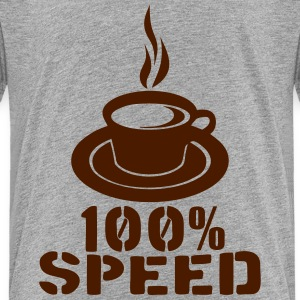 100 speed coffee cup quote Shirts - Teenage Premium T-Shirt
