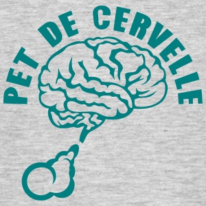 pet de cervelle citation expression Tee shirts - T-shirt Homme