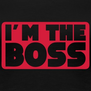 i m the boss quote T-Shirts - Women's Premium T-Shirt