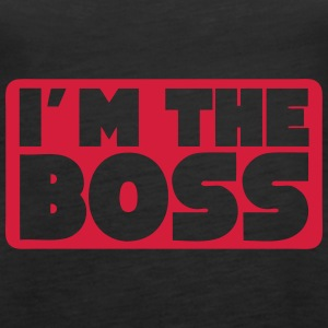 i m the boss quote Tops - Women's Premium Tank Top