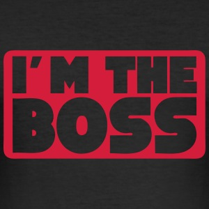 i m the boss quote T-Shirts - Men's Slim Fit T-Shirt