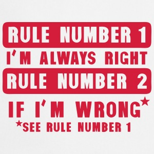 rule number 1 always right if wrong quote  Aprons - Cooking Apron