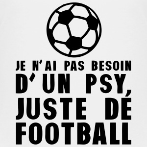 football pas besoin psychologue humour Tee shirts - T-shirt Premium Ado
