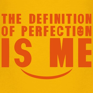 definition of perfection is me quote Shirts - Kids' Premium T-Shirt