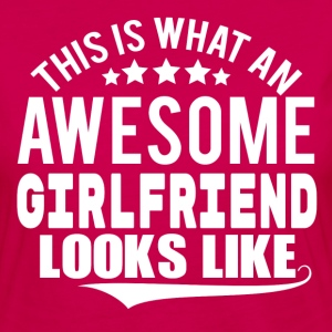 THIS IS WHAT AN AWESOME GIRLFRIEND LOOKS LIKE Long Sleeve Shirts - Women's Premium Longsleeve Shirt