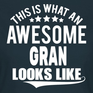 THIS IS WHAT AN AWESOME GRAN LOOKS LIKE T-Shirts - Women's T-Shirt