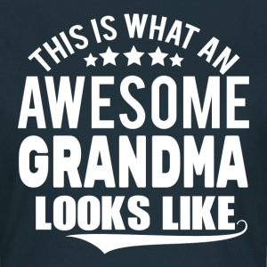 THIS IS WHAT AN AWESOME GRANDMA LOOKS LIKE T-Shirts - Women's T-Shirt