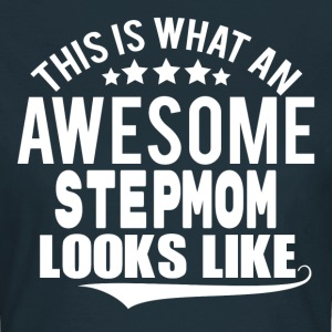 THIS IS WHAT AN AWESOME STEPMOM LOOKS LIKE T-Shirts - Women's T-Shirt