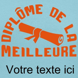 ajouter texte diplome meilleure rouleau Tee shirts - T-shirt col rond U Femme