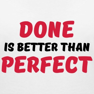 Done is better than perfect T-shirts - Dame-T-shirt med V-udskæring