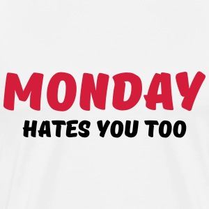 Monday hates you too T-shirts - Premium-T-shirt herr