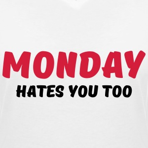 Monday hates you too T-Shirts - Frauen T-Shirt mit V-Ausschnitt