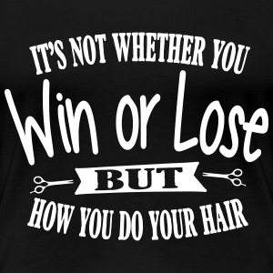 It's all about your hair T-shirts - Dame premium T-shirt