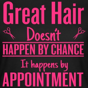 Great hair happen by appointment Camisetas - Camiseta mujer