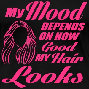 My mood depends on my hair T-Shirts - Women's Premium T-Shirt