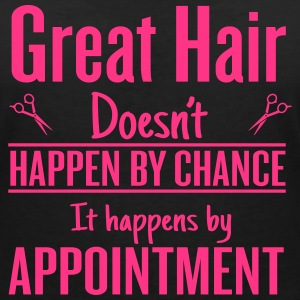 Great hair happen by appointment Tee shirts - T-shirt col V Femme