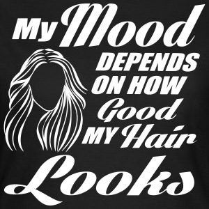 My mood depends on my hair T-Shirts - Women's T-Shirt