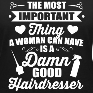 Most important is a good hairdresser T-shirts - Vrouwen T-shirt met V-hals