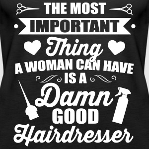 Most important is a good hairdresser Tops - Vrouwen Premium tank top