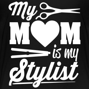 My mom is my stylist Tee shirts - T-shirt Premium Enfant