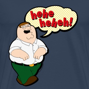 Family Guy Peter Griffin heheheheh! Men T-Shirt - Men's Premium T-Shirt