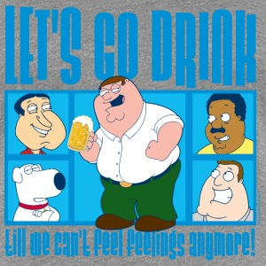 Family Guy Peter Griffin Let's Go Drink tee shirt  - T-shirt Premium Femme