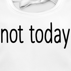 Just not today Baby Bibs - Baby Organic Bib