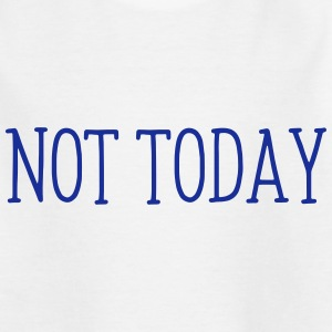 NOT TONIGHT! Shirts - Teenage T-shirt