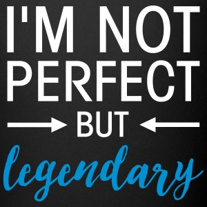 I\'m Not Perfect - But Legendary Mugs & Drinkware - Full Colour Mug