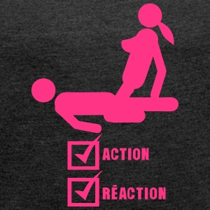 Action Reaction Valid Sex Love Case T-Shirts - Women's T-shirt with rolled up sleeves