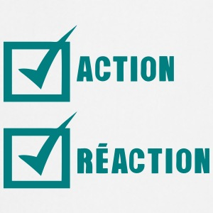 action reaction valide case Tabliers - Tablier de cuisine