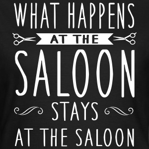 What happens at the saloon stays there Camisetas - Camiseta mujer