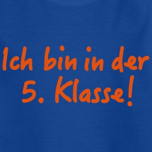 Ich bin 5. Klasse T-Shirts - Teenager T-Shirt