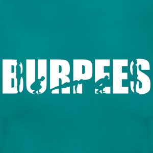 Burpees T-Shirts - Frauen T-Shirt