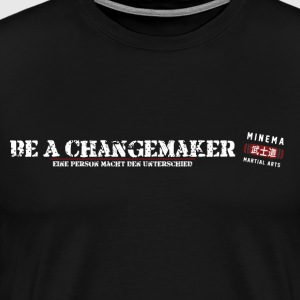 Be A Changemaker - Männer Premium T-Shirt